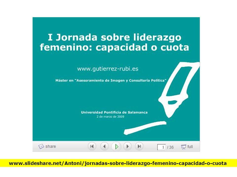 www.slideshare.net/Antoni/jornadas-sobre-liderazgo-femenino-capacidad-o-cuota