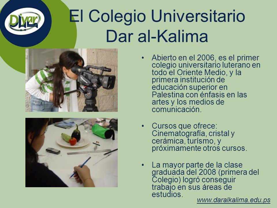 El Colegio Universitario Dar al-Kalima Abierto en el 2006, es el primer colegio universitario luterano en todo el Oriente Medio, y la primera instituc