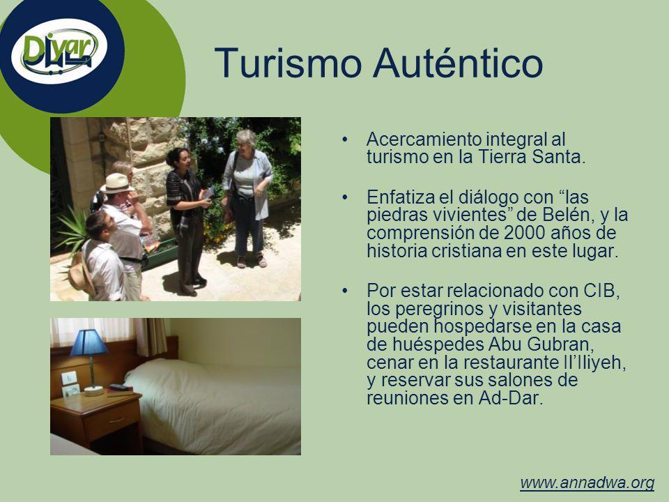 Turismo Auténtico Acercamiento integral al turismo en la Tierra Santa. Enfatiza el diálogo con las piedras vivientes de Belén, y la comprensión de 200