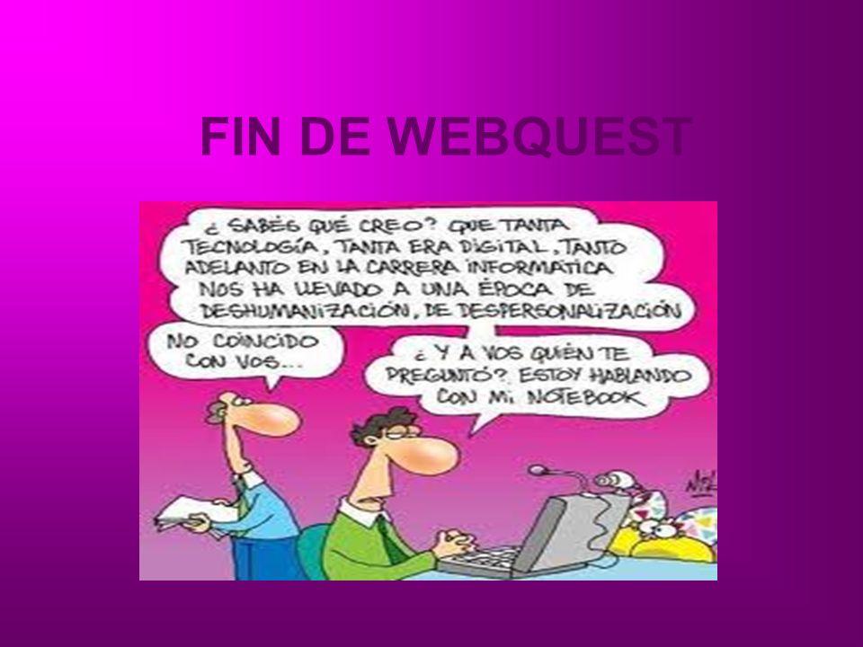 FIN DE WEBQUEST
