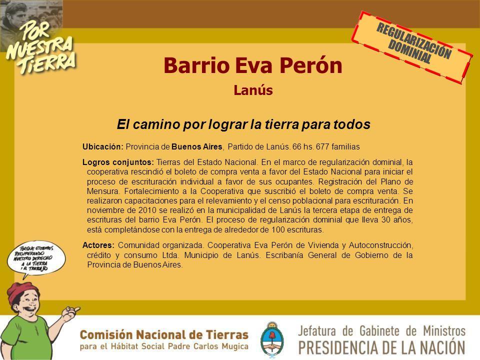 Barrio Eva Perón Lanús REGULARIZACIÓN DOMINIAL Ubicación: Provincia de Buenos Aires, Partido de Lanús.