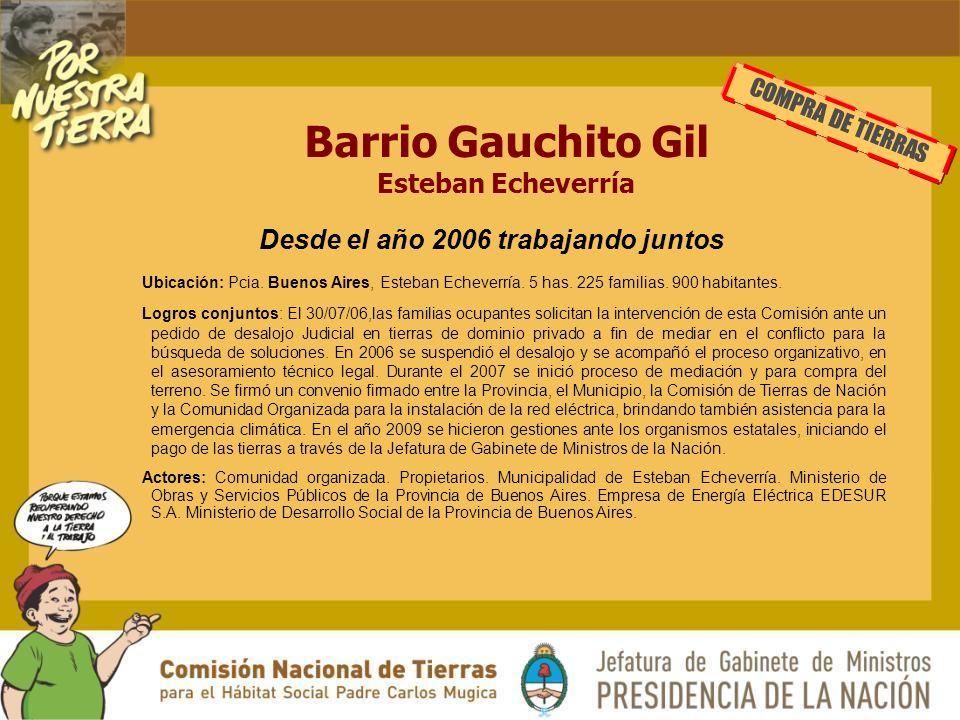 Barrio Gauchito Gil Esteban Echeverría COMPRA DE TIERRAS Ubicación: Pcia.