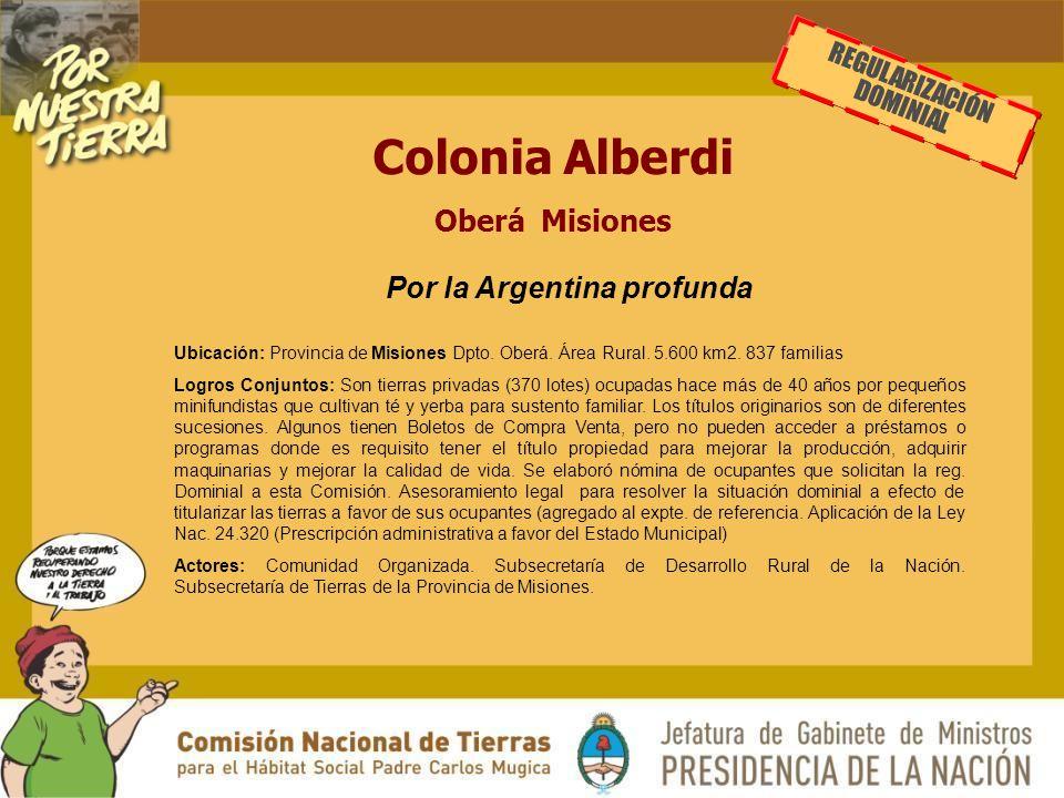 Colonia Alberdi Oberá Misiones Por la Argentina profunda Ubicación: Provincia de Misiones Dpto.
