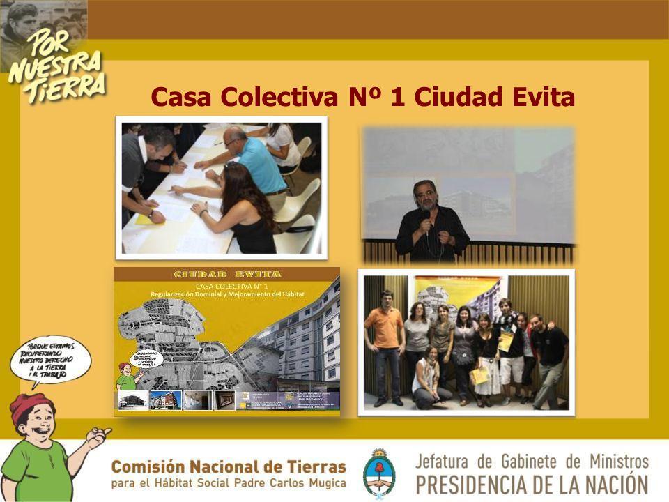 Casa Colectiva Nº 1 Ciudad Evita