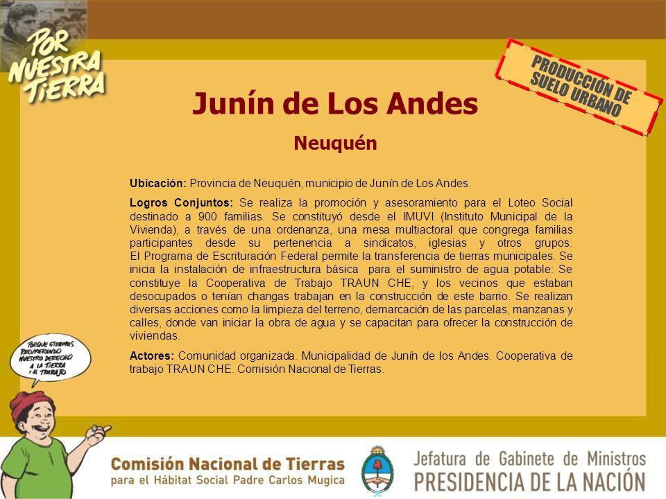 Junín de Los Andes Neuquén PRODUCCIÓN DE SUELO URBANO Ubicación: Provincia de Neuquén, municipio de Junín de Los Andes.