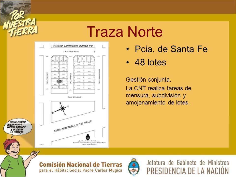 Traza Norte Pcia.de Santa Fe 48 lotes Gestión conjunta.