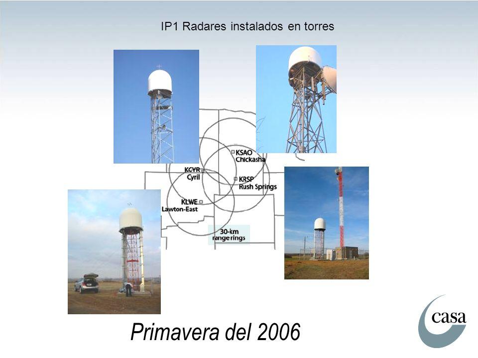 IP1 Radares instalados en torres Primavera del 2006
