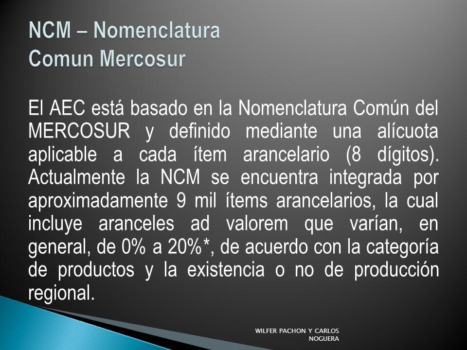 El AEC está basado en la Nomenclatura Común del MERCOSUR y definido mediante una alícuota aplicable a cada ítem arancelario (8 dígitos).