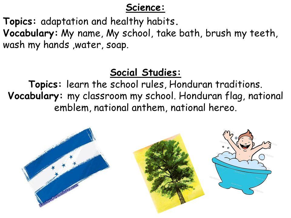 Science: Topics: adaptation and healthy habits.