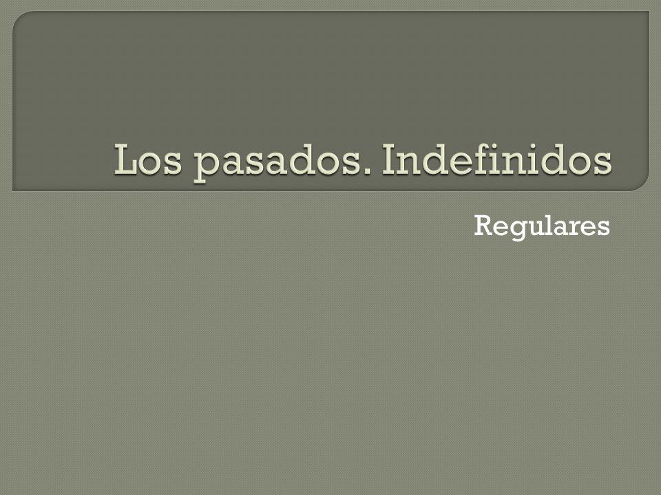 En español tenemos varios tipos de pasados.Uno de ellos es el indefinido.