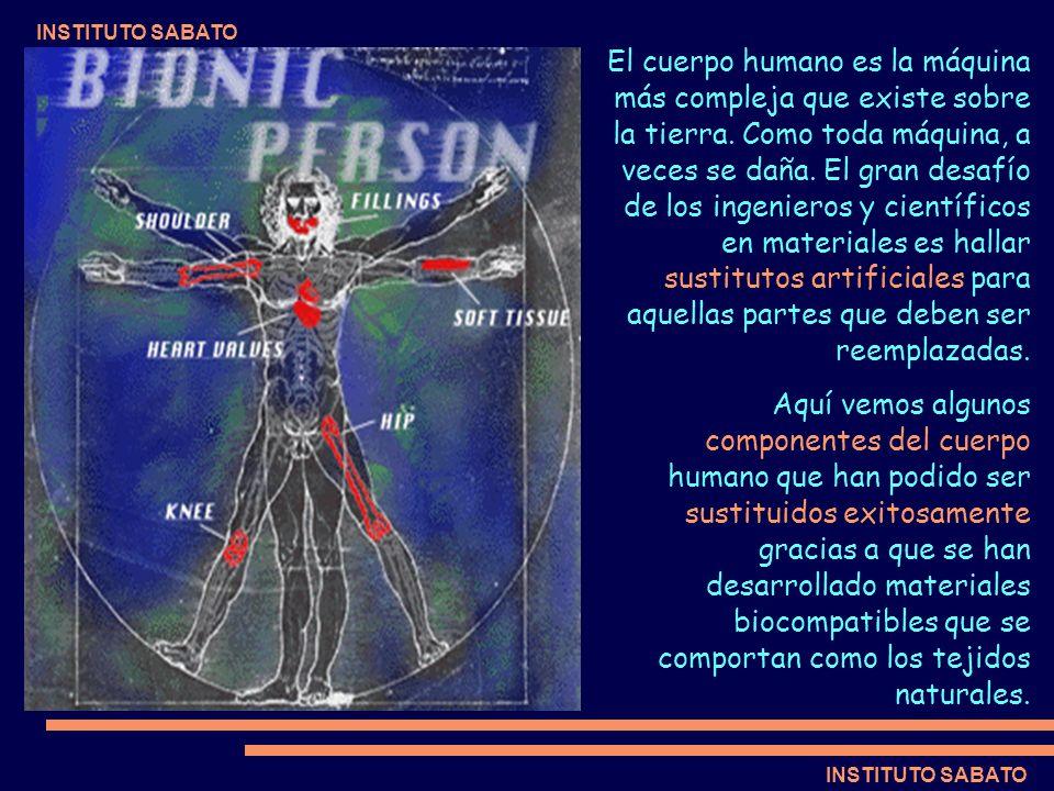 INSTITUTO SABATO El cuerpo humano es la máquina más compleja que existe sobre la tierra. Como toda máquina, a veces se daña. El gran desafío de los in