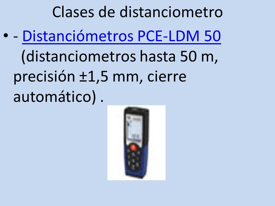 Clases de distanciometro - Distanciómetros PCE-LDM 50 (distanciometros hasta 50 m, precisión ±1,5 mm, cierre automático).Distanciómetros PCE-LDM 50