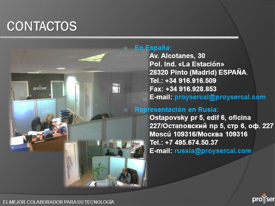 EL MEJOR COLABORADOR PARA SU TECNOLOGÍA CONTACTOS En España: Av. Alcotanes, 30 Pol. Ind. «La Estación» 28320 Pinto (Madrid) ESPAÑA. Tel.: +34 916.916.