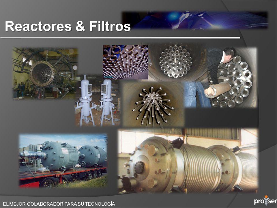 EL MEJOR COLABORADOR PARA SU TECNOLOGÍA Reactores & Filtros