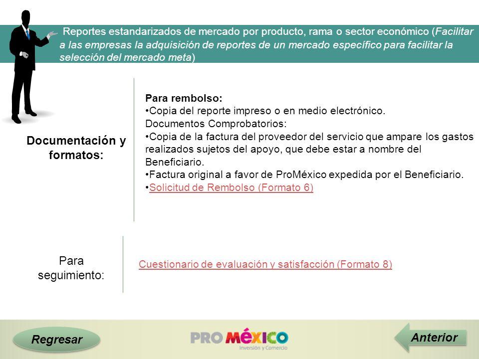 Documentación y formatos: Regresar Anterior Reportes estandarizados de mercado por producto, rama o sector económico (Facilitar a las empresas la adqu