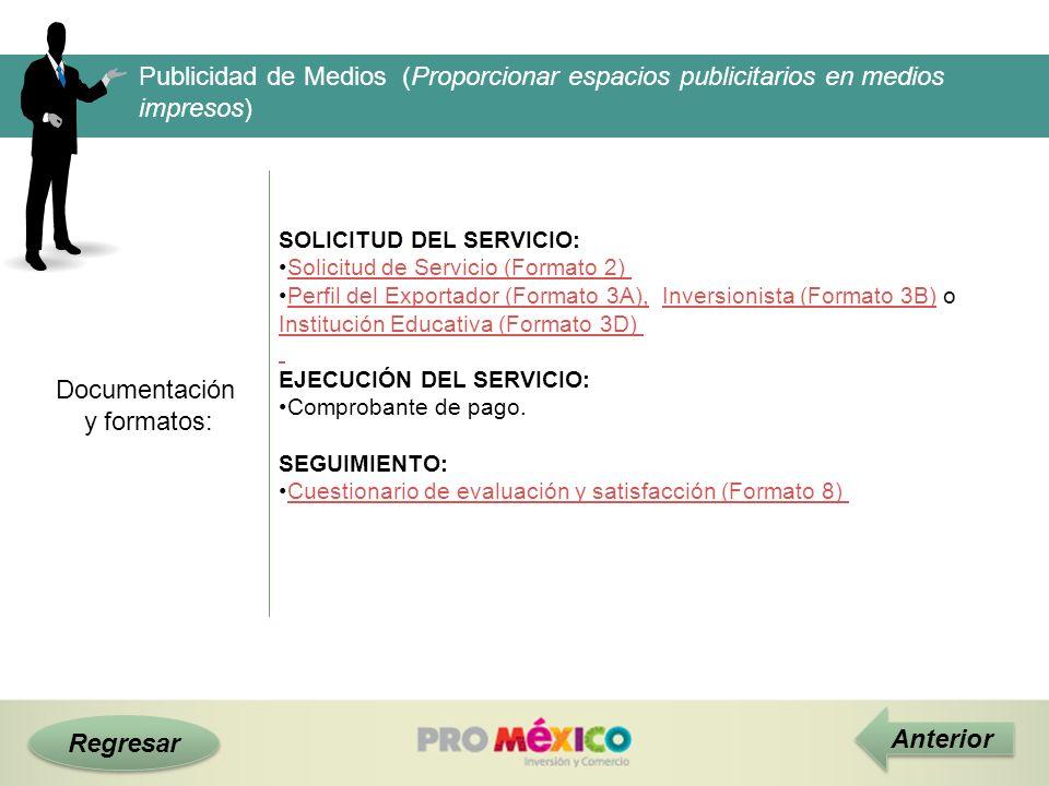 Regresar Documentación y formatos: Publicidad de Medios (Proporcionar espacios publicitarios en medios impresos) SOLICITUD DEL SERVICIO: Solicitud de