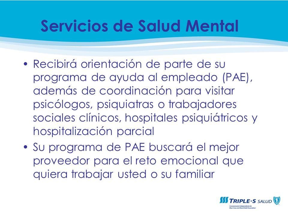 Recibirá orientación de parte de su programa de ayuda al empleado (PAE), además de coordinación para visitar psicólogos, psiquiatras o trabajadores so