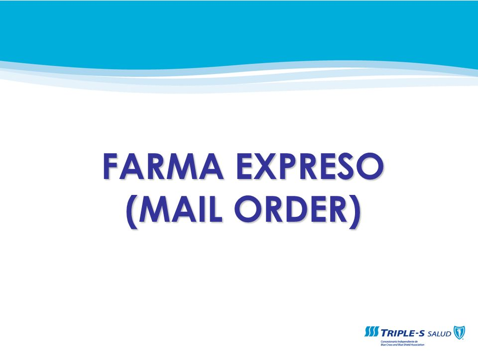 FARMA EXPRESO (MAIL ORDER)