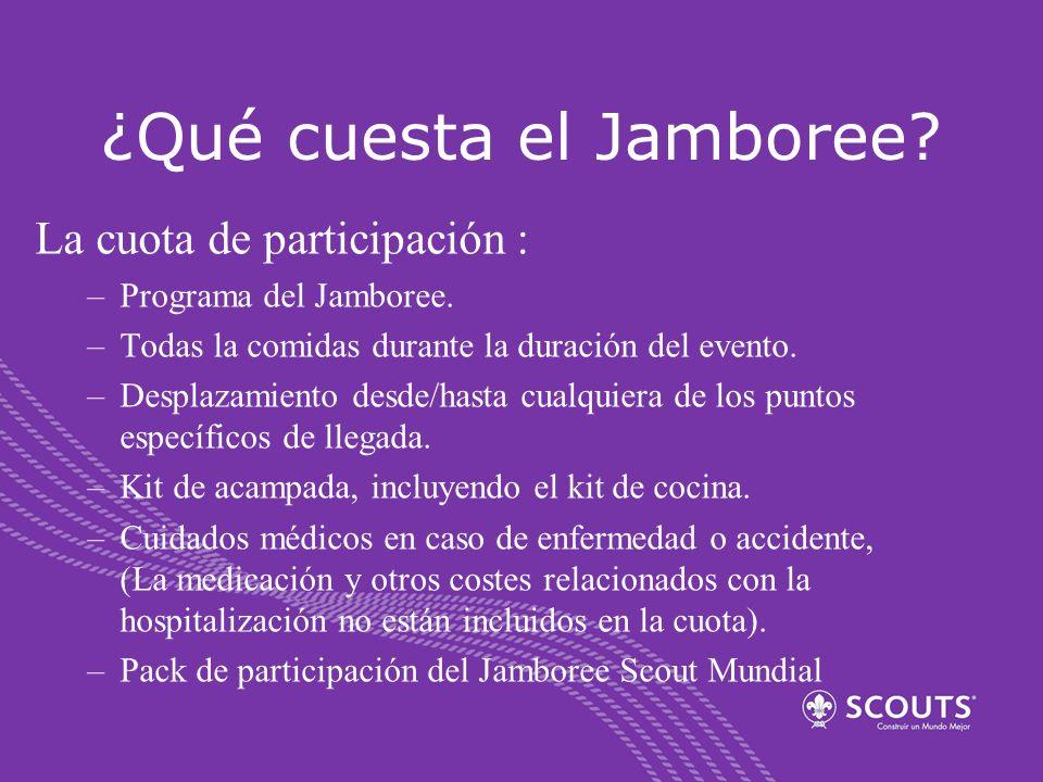 ¿Qué cuesta el Jamboree? La cuota de participación : –Programa del Jamboree. –Todas la comidas durante la duración del evento. –Desplazamiento desde/h