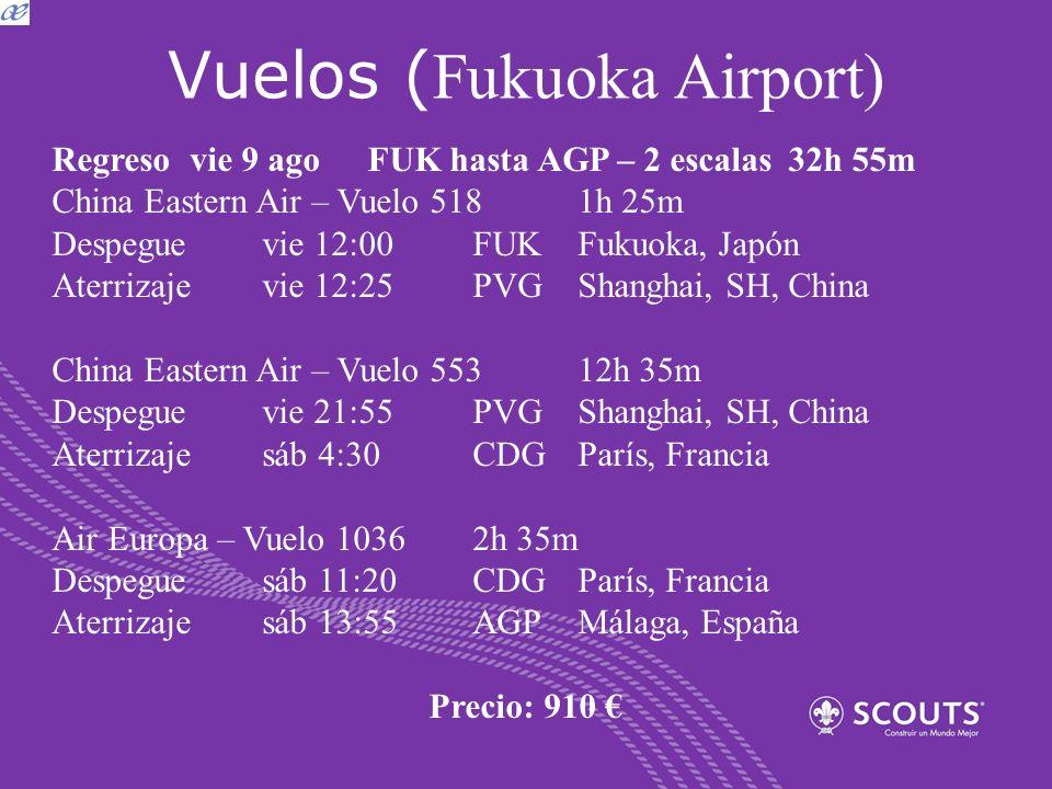 Vuelos ( Fukuoka Airport) Regreso vie 9 agoFUK hasta AGP – 2 escalas32h 55m China Eastern Air – Vuelo 518 1h 25m Despeguevie 12:00FUKFukuoka, Japón At