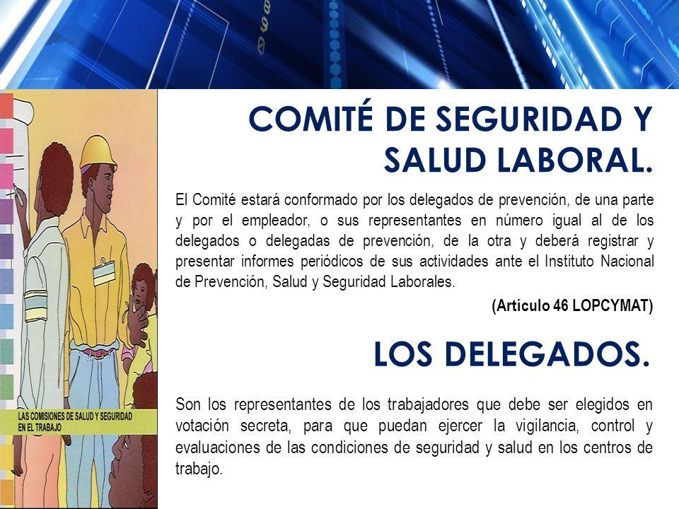 El Comité estará conformado por los delegados de prevención, de una parte y por el empleador, o sus representantes en número igual al de los delegados
