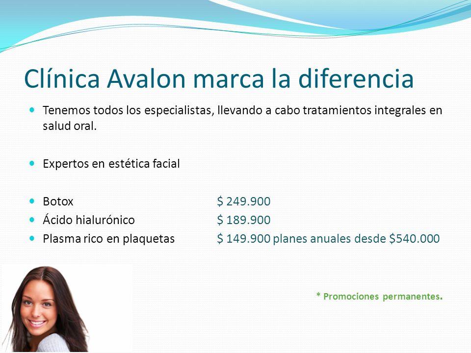 Clínica Avalon marca la diferencia Tenemos todos los especialistas, llevando a cabo tratamientos integrales en salud oral.