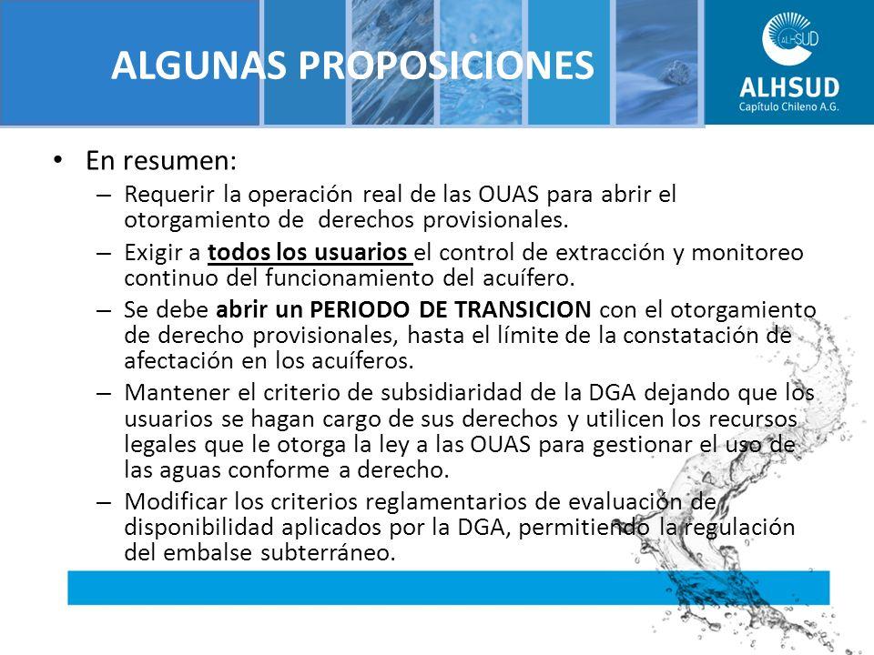 ALGUNAS PROPOSICIONES En resumen: – Requerir la operación real de las OUAS para abrir el otorgamiento de derechos provisionales.