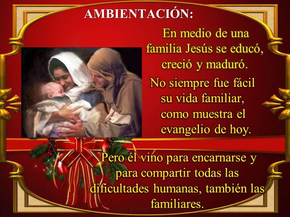 Ambientación: Imágenes de san José, la Virgen y el Niño. Alrededor de ellos podemos poner fotos de familias, de las nuestras, de inmigrantes o los nom