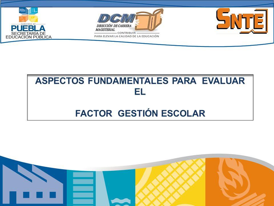 Proporcionar la información necesaria para la evaluación y asignación de puntajes en el Factor Gestión Escolar, mediante el conocimiento de las Normas y el Procedimiento contenidas en el instructivo respectivo.