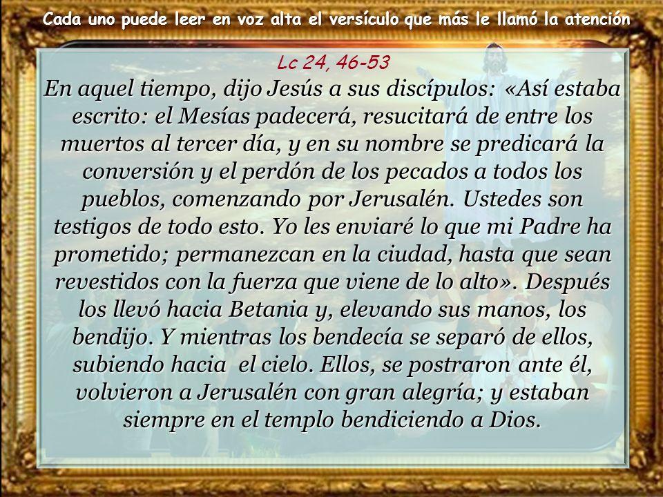 53 Y estaban continuamente en el templo bendiciendo a Dios.