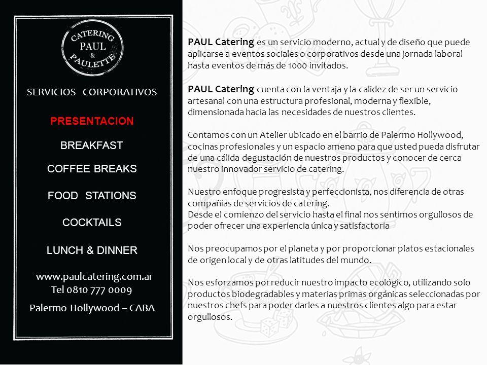 PAUL Catering es un servicio moderno, actual y de diseño que puede aplicarse a eventos sociales o corporativos desde una jornada laboral hasta eventos