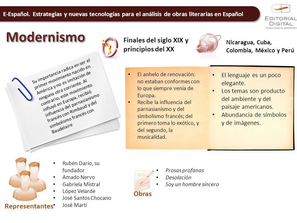 E-Español. Estrategias y nuevas tecnologías para el análisis de obras literarias en Español Modernismo Finales del siglo XIX y principios del XX Nicar
