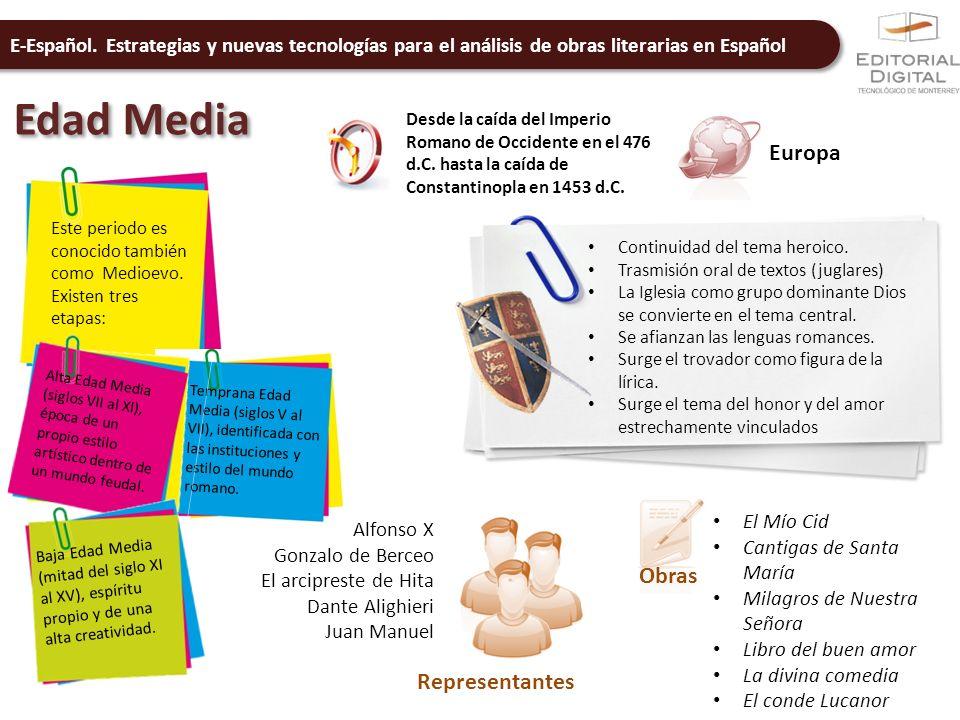 E-Español. Estrategias y nuevas tecnologías para el análisis de obras literarias en Español Edad Media Desde la caída del Imperio Romano de Occidente