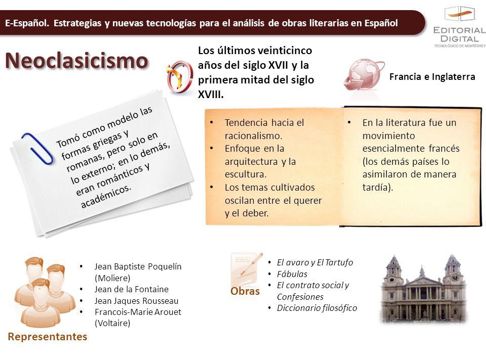 E-Español. Estrategias y nuevas tecnologías para el análisis de obras literarias en Español Neoclasicismo Los últimos veinticinco años del siglo XVII