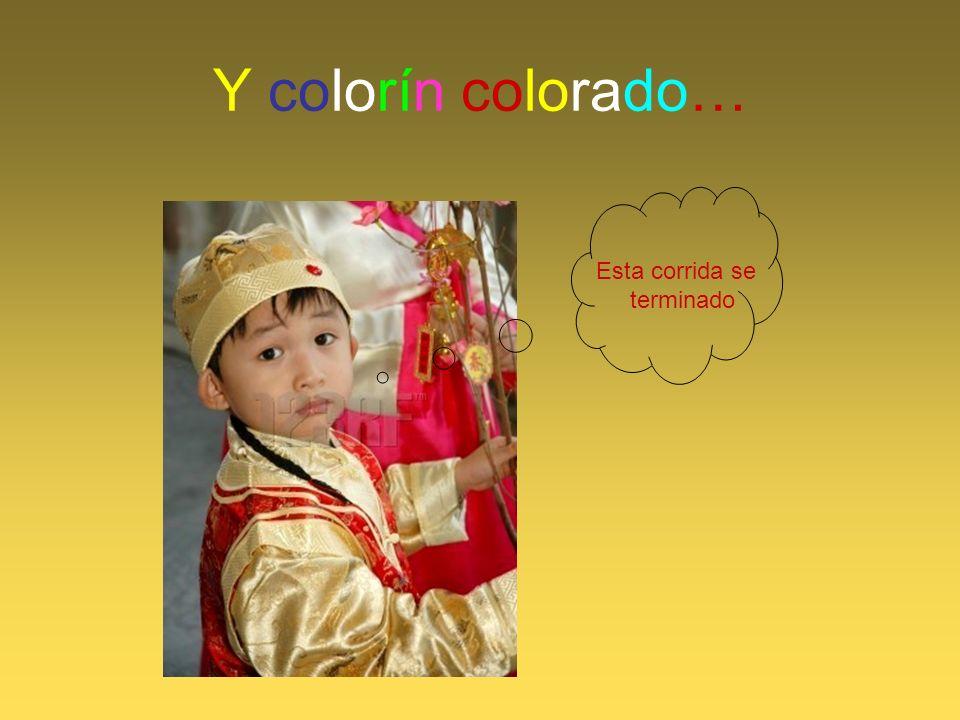 Y colorín colorado… Esta corrida se terminado