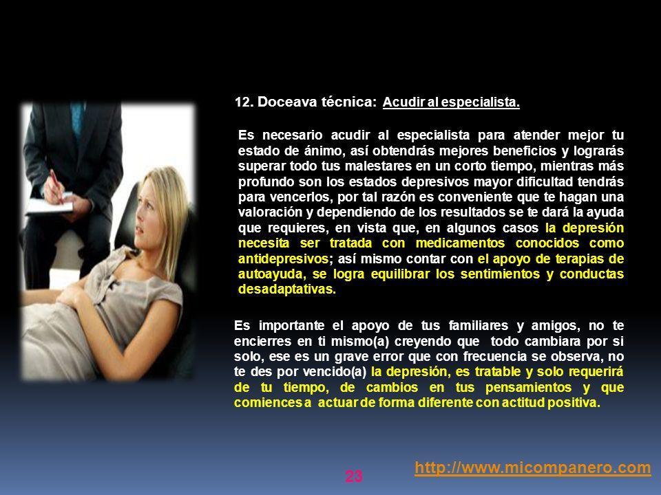 22 http://www.micompanero.com Elige a un amigo (a) o un familiar para que sea tu confidente y cuentes con él/ella cuando te sientas solo (a); Las pers