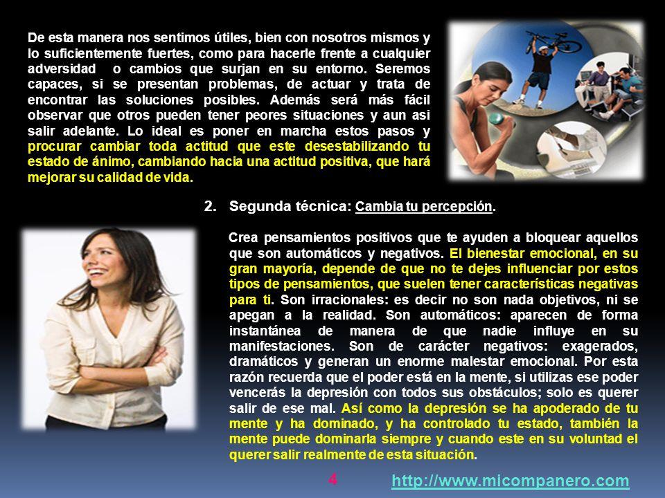 24 http://www.micompanero.com Conclusión: La depresión es un estado emocional que irrumpe con la alegría y muchas veces acaba con el deseo de vivir, haciendo sentir a la persona que no hay esperanza o razón para seguir viviendo.