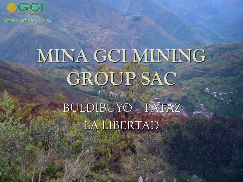 MINA GCI MINING GROUP SAC BULDIBUYO – PATAZ LA LIBERTAD