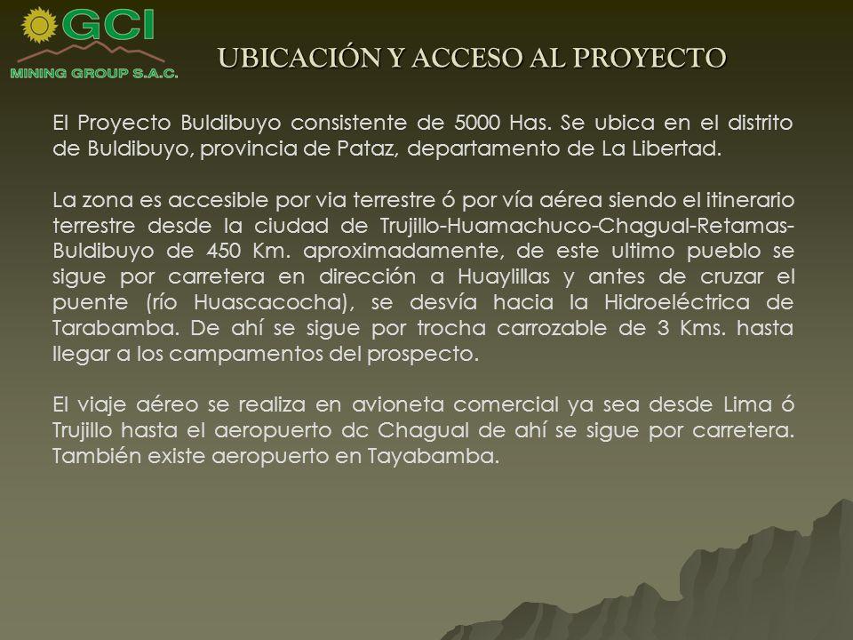 UBICACIÓN Y ACCESO AL PROYECTO El Proyecto Buldibuyo consistente de 5000 Has.