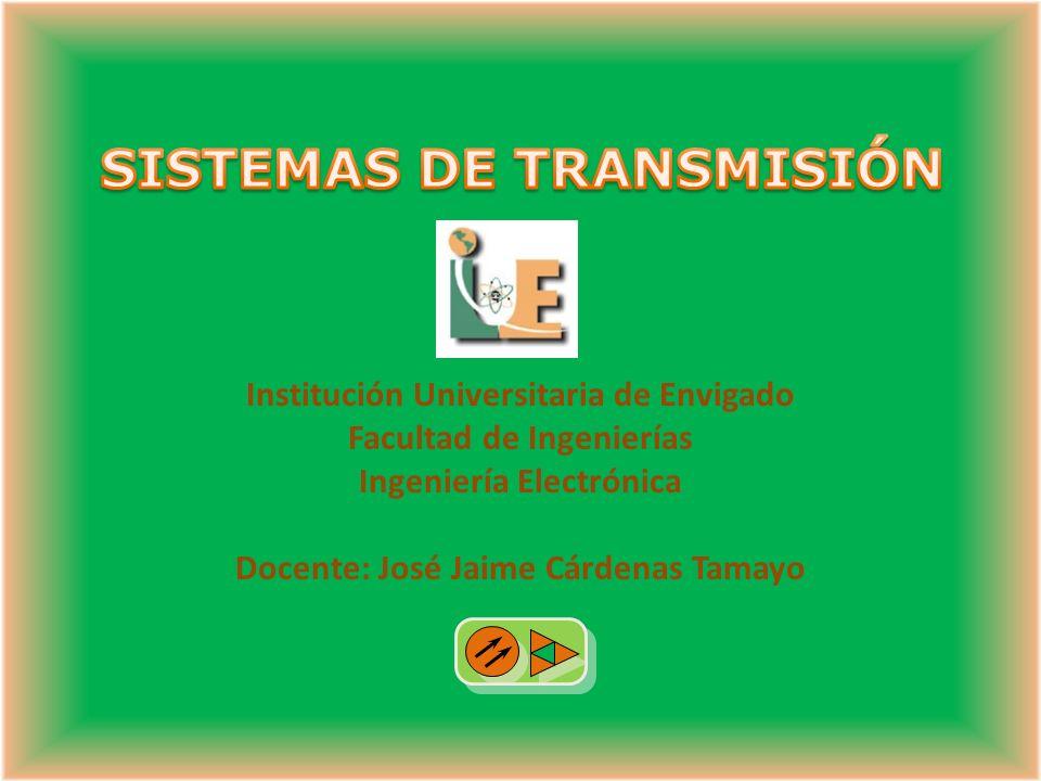 Institución Universitaria de Envigado Facultad de Ingenierías Ingeniería Electrónica Docente: José Jaime Cárdenas Tamayo