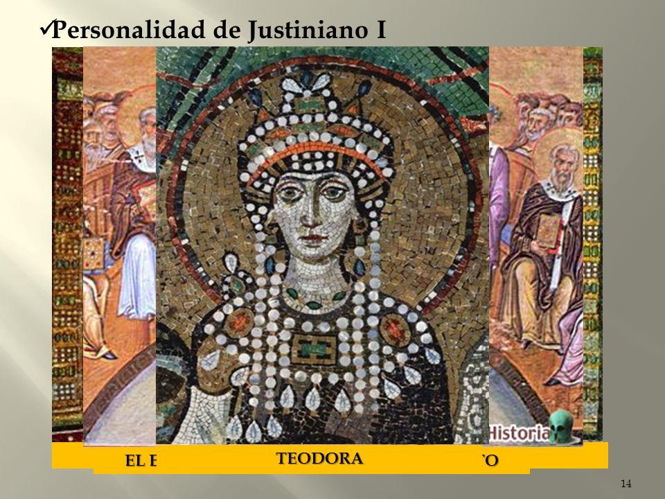 14 Personalidad de Justiniano I TEODORA Y SU SEQUITO EL EMPERADOR JUSTINIANO Y SU SEQUITO TEODORA