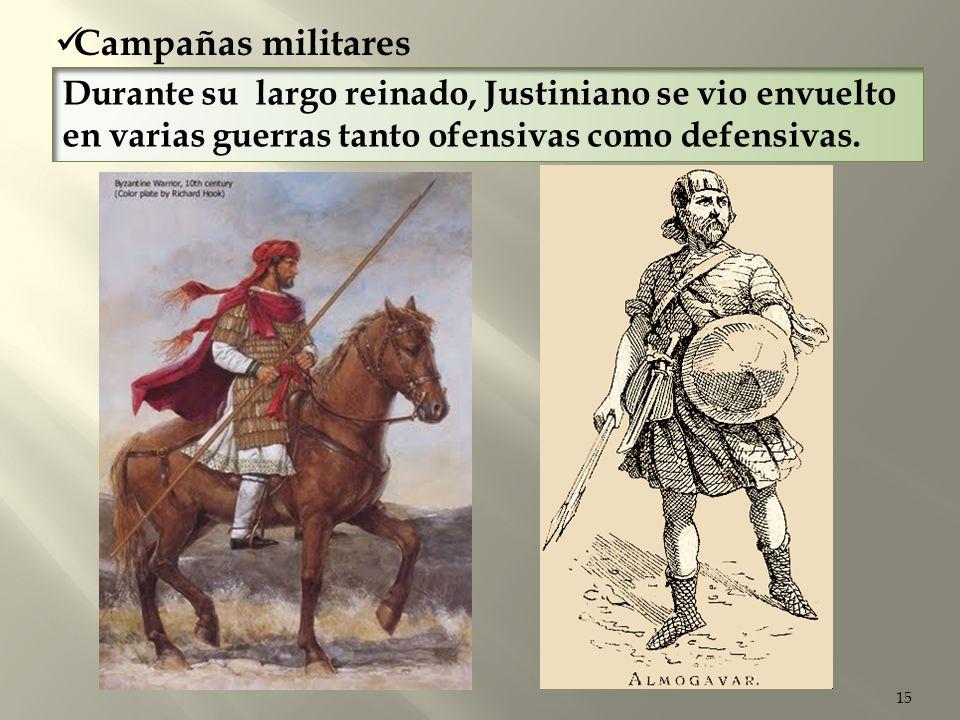 15 Campañas militares Durante su largo reinado, Justiniano se vio envuelto en varias guerras tanto ofensivas como defensivas.