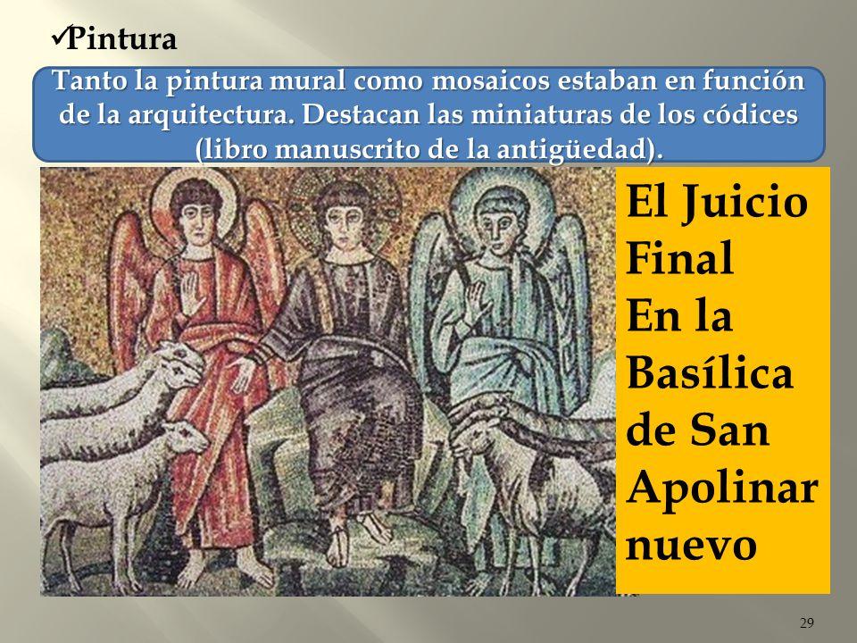 29 Pintura Tanto la pintura mural como mosaicos estaban en función de la arquitectura. Destacan las miniaturas de los códices (libro manuscrito de la