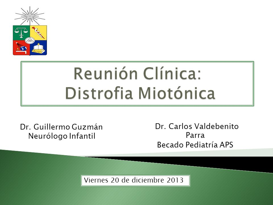 Dr. Carlos Valdebenito Parra Becado Pediatría APS Dr. Guillermo Guzmán Neurólogo Infantil Viernes 20 de diciembre 2013