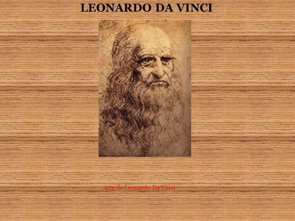 LEONARDO DA VINCI Arte de Leonardo Da Vinci