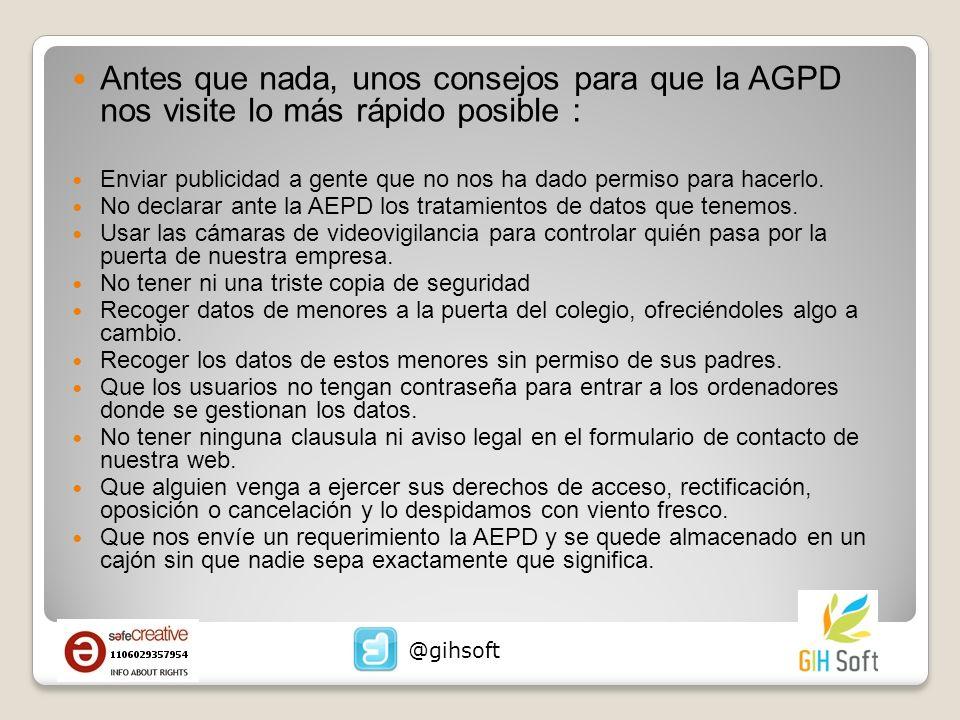 Antes que nada, unos consejos para que la AGPD nos visite lo más rápido posible : Enviar publicidad a gente que no nos ha dado permiso para hacerlo. N