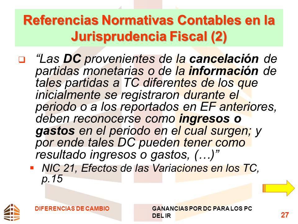 Referencias Normativas Contables en la Jurisprudencia Fiscal (2) Las DC provenientes de la cancelación de partidas monetarias o de la información de t