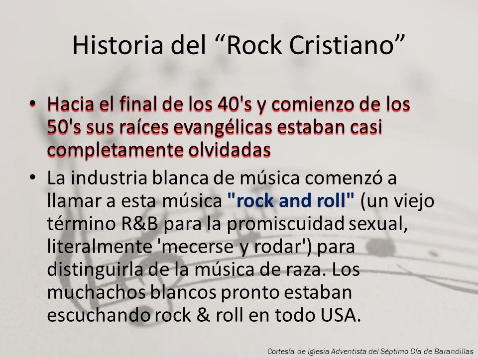 Historia del Rock Cristiano Gradualmente la potencia y pasión de la música de la iglesia negra se abrió camino hasta los clubes de salones de baile. (