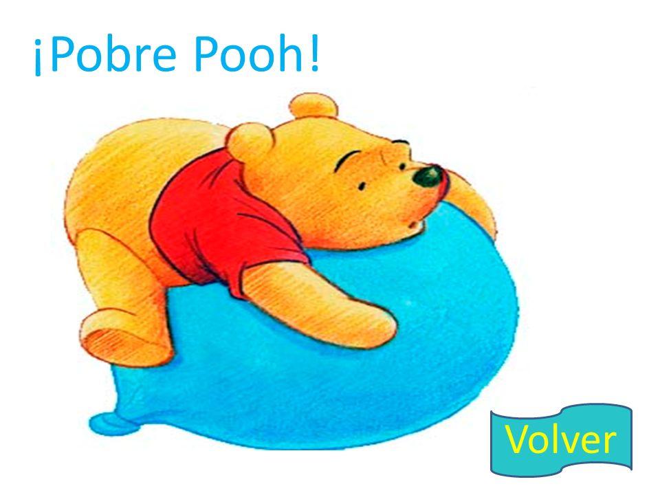 ¡Pobre Pooh! Volver