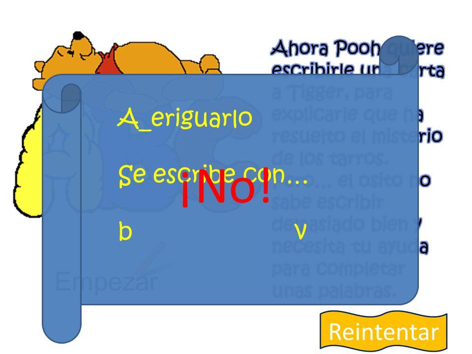 Empezar A_eriguarlo Se escribe con… b v